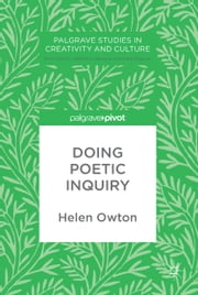 Doing Poetic Inquiry ebook by Helen Owton