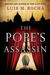 The Pope's Assassin - A Novel ebook by Luis Miguel Rocha