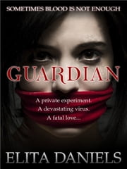 Guardian ebook by Elita Daniels