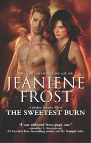 The Sweetest Burn ebook by Jeaniene Frost