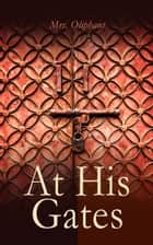 At His Gates - At His Gates ebook by