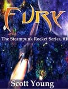 Fury ebook by Scott Young