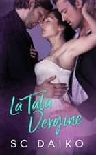 La Tata Vergine ebook by SC Daiko