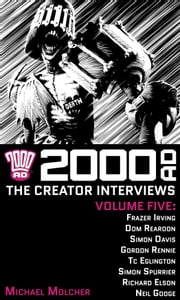 2000 AD: The Creator Interviews - Volume 05 ebook by Michael Molcher