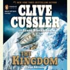 The Kingdom audiobook by Clive Cussler, Grant Blackwood
