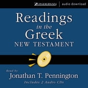 Readings in the Greek New Testament audiobook by Jonathan T. Pennington