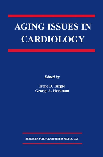 Aging Issues in Cardiology ebook by