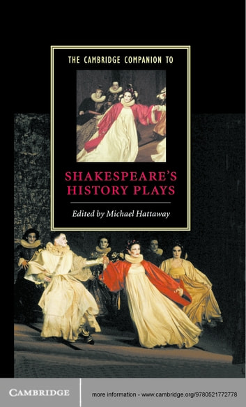 The Cambridge Companion to Shakespeare's History Plays ebook by