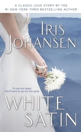 White Satin ebook by Iris Johansen