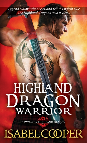 Highland Dragon Warrior ebook by Isabel Cooper