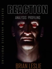 Reaction Analysis Profiling - A Users Guide ebook by Brian leslie