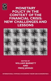 Monetary Policy in the Context of Financial Crisis - New Challenges and Lessons ebook by Fredj Jawadi, William Barnett