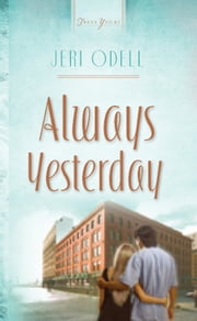 Always Yesterday ebook by Jeri Odell