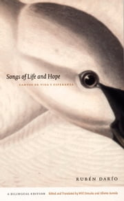 Songs of Life and Hope/Cantos de vida y esperanza ebook by Will Derusha,Alberto Acereda,Rubén Darío