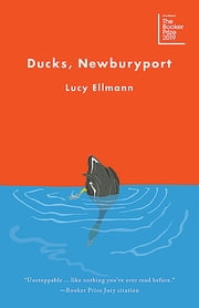 Ducks, Newburyport ebook by Lucy Ellmann