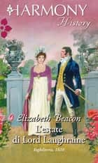 L'estate di lord Laughraine ebook by Elizabeth Beacon