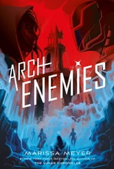 The Arch-Enemy is more prone to certain tropes than the common villain: