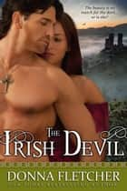 The Irish Devil ebook by Donna Fletcher