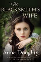 The Blacksmith's Wife ebook by Anne Doughty