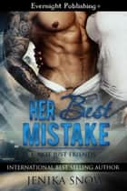 Her Best Mistake ebook by Jenika Snow