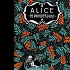 De avonturen van Alice in Wonderland audiobook by Lewis Carroll, Marjolein Algera