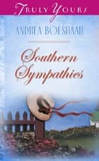 Southern Sympathies ebook by Andrea Boeshaar