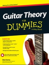 Guitar Theory For Dummies - Book + Online Video & Audio Instruction ebook by Desi Serna