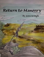 Return to Masonry ebook by Anna Kringle