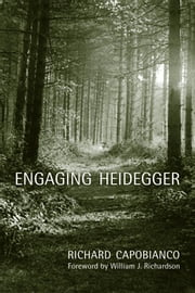 Engaging Heidegger ebook by Richard M Capobianco