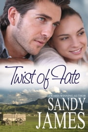 Twist of Fate ebook by Sandy James