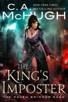 The King's Imposter ebook by C. A. McHugh