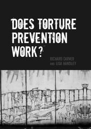 Does Torture Prevention Work? ebook by Kobo.Web.Store.Products.Fields.ContributorFieldViewModel
