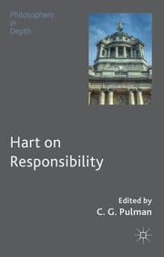 Hart on Responsibility ebook by Dr Christopher Pulman