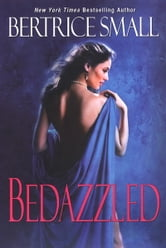 Bedazzled ebook by Bertrice Small