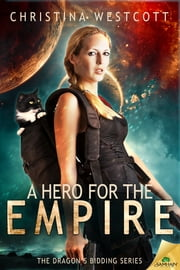 A Hero for the Empire ebook by Christina Westcott