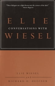 Conversations with Elie Wiesel ebook by Elie Wiesel,Richard D. Heffner