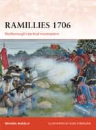Ramillies 1706 - Marlborough's tactical masterpiece ebook by Michael McNally, Seán Ó'Brógáin