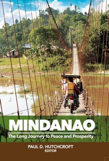 Mindanao - The Long Journey to Peace and Prosperity ebook by