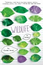 Wildlife ebook by Fiona Wood