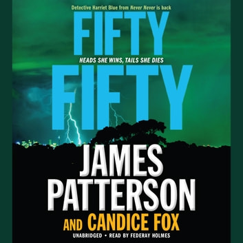 Fifty Fifty audiobook by James Patterson,Candice Fox