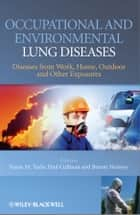 Occupational and Environmental Lung Diseases ebook by Susan Tarlo,Paul Cullinan,Benoit Nemery