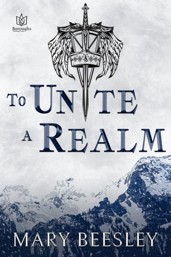 To Unite a Realm ebook by Mary Beesley