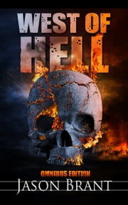 West of Hell Omnibus Edition ebook by Jason Brant