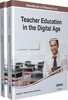 Handbook of Research on Teacher Education in the Digital Age ebook by Margaret L. Niess, Henry Gillow-Wiles
