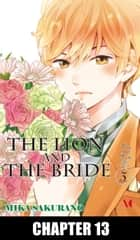 The Lion and the Bride - Chapter 13 ebook by Mika Sakurano