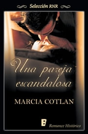 Una pareja escandalosa (Bdb) ebook by Marcia Cotlan