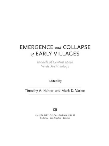 Emergence and Collapse of Early Villages - Models of Central Mesa Verde Archaeology ebook by
