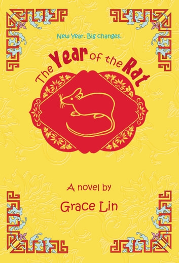The Year of the Rat ebook by Grace Lin
