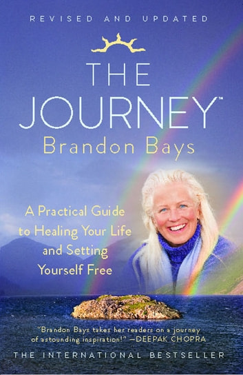 The Journey - A Road Map to the Soul ebook by Brandon Bays