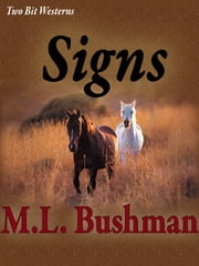Signs ebook by M.L. Bushman
